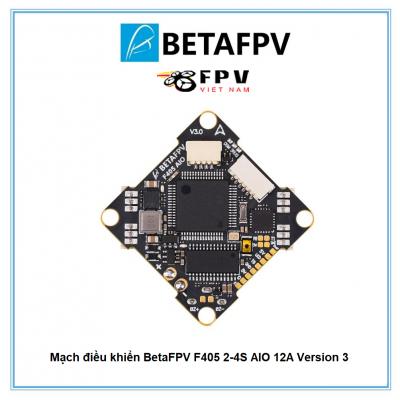Mạch điều khiển BetaFPV F405 2-4S AIO 12A Version 3