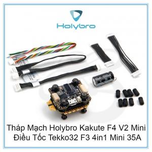 Tháp Mạch Holybro Kakute F4 V2 Mini + Điều Tốc Tekko32 F3 4in1 Mini 35A